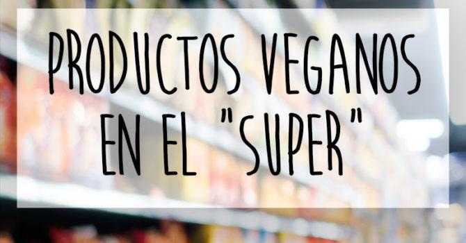 Productos Veganos Que Encuentras En El Supermercado