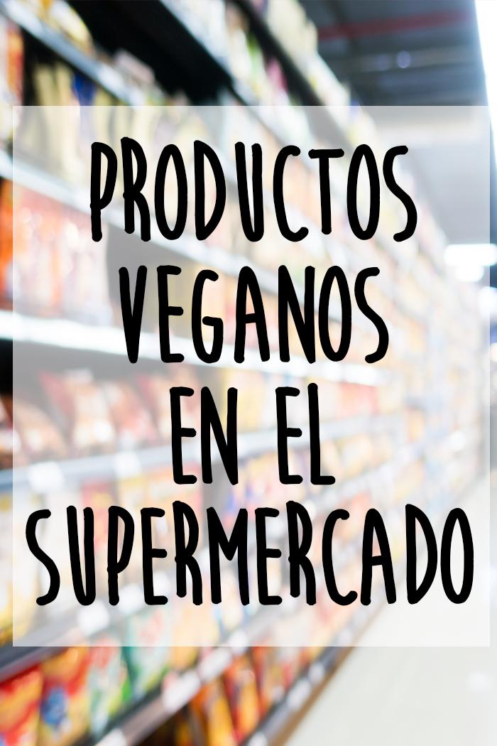 productos veganos en el super